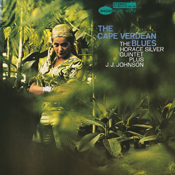 Horace Silver - The Cape Verdean Blues