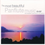 The Most Beautiful Panflute Music Ever (60 Evergreens Performed on the Panflute)