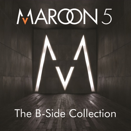 Maroon 5 - The B-Side Collection - EP
