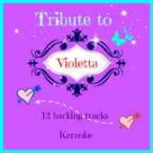 Karaoke Tribute to Violetta (12 Backing Tracks)