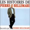Les histoires de Pierre Bellemare 5 - Pierre Bellemare