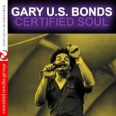 Gary U.S. Bonds - I'm Glad You're Back