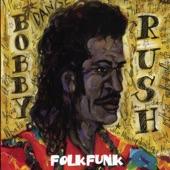 Bobby Rush - Uncle Esau