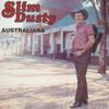 Australiana - Slim Dusty
