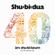 Shu-bi-dua - 40 Års Shu-Bi-Læum (De 40 Største Hits)