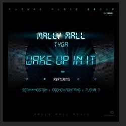 View album Wake Up In It (feat. Sean Kingston, French Montana & Pusha T) - Single