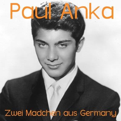 Zwei Mädchen aus Germany - Single - Paul Anka