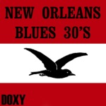 New Orleans Blues 30's (Doxy Collection) [Remastered]