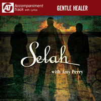 Selah - Gentle Healer (Accompaniment Track) [feat. Amy Perry] - EP artwork
