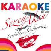 Karaoke Star (Sezen Aksu Şarkıları Söylüyoruz)
