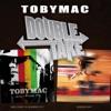 Double Take TobyMac
