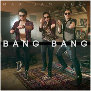 Bang Bang - Single Mp3 Download