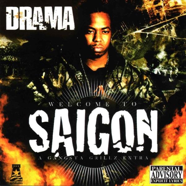 Welcome To Saigon - Saigon & DJ Drama