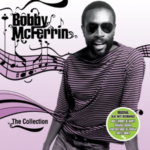 Bobby McFerrin - The Collection