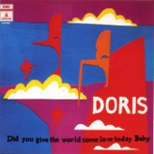 Doris - You Never Come Closer
