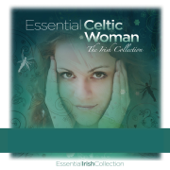 Essential Celtic Woman (The Irish Collection)