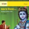 Immortal Bhajans Vol 3 Krishnam Kalaya Sakhi