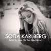 Sofia Karlberg - Send My Love (To Your New Lover) - Acoustic