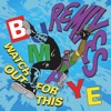 Watch Out for this (Bumaye) Remixes - Single ジャケット写真