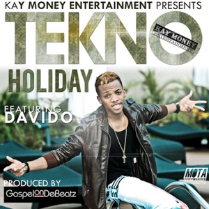 Tekno Miles - Holiday feat. DaVido