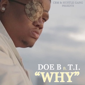 Why (feat. T.I.) - Single