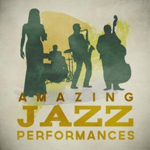 Amazing Jazz Performances
