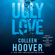 Colleen Hoover - Ugly Love (Unabridged)