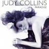 Paradise, Judy Collins