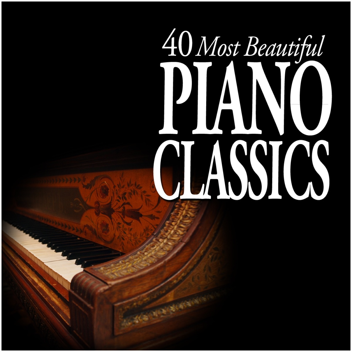 40 Most Beautiful Piano Classics Album Cover by Various Artists
