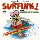 Mr. Gasser & The Weirdo's - Doin' the Surfink