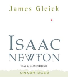 Isaac Newton (Unabridged) audiobook