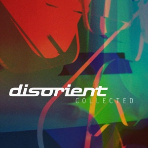 Disorient: Collected