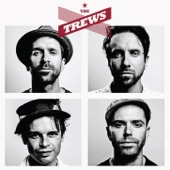 The Trews - Rise In The Wake