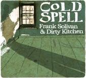 Frank Solivan & Dirty Kitchen - Better (Days Go By)