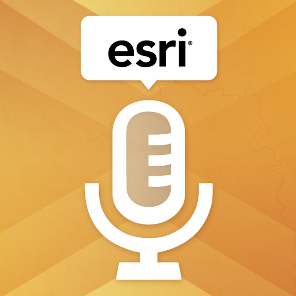Esri Speaker Series Podcasts By On Apple