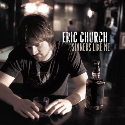 Sinners Like Me - Eric Church album