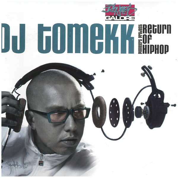 Return of Hip Hop (Pioneers Project) by DJ Tomekk