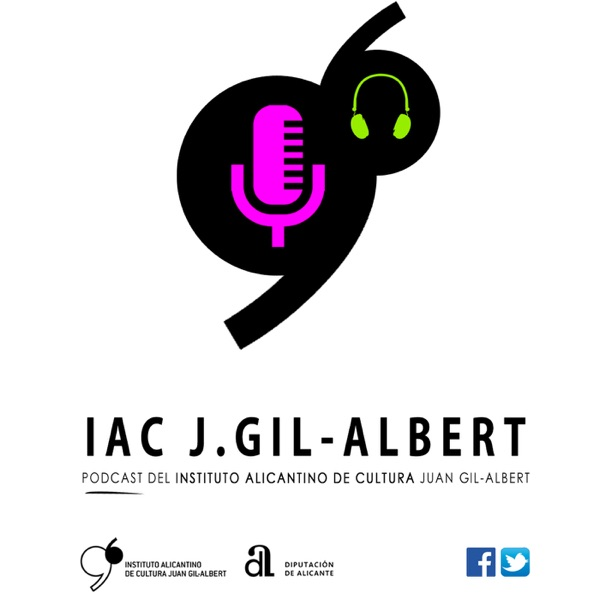 IAC Juan Gil Albert - Podcast