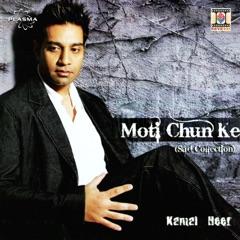 Moti Chun Ke