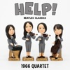 Help!: The Beatles Classics Played by the 1966 Quartet