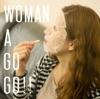 WOMAN A GO GO!! - Single ジャケット写真