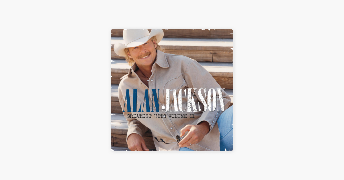 remember When By Alan Jackson On Apple Music