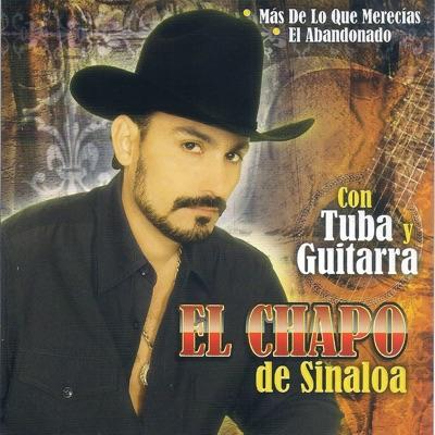 El Abandonado - El Chapo De Sinaloa