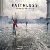 Outrospective, Faithless