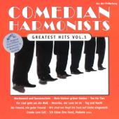 Comedian Harmonists: Greatest Hits, Vol. 1
