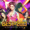 Best of 2013 (Block Buster Hits) - Various Artists