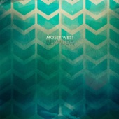 Mosey West - Hurricane Eyes