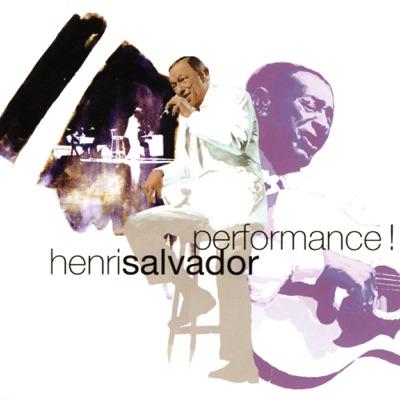 Performance ! - Henri Salvador