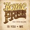 19 You + Me (feat. Peter Hollens) - Single ジャケット写真