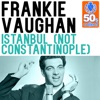 Istanbul (Not Constantinople) (Remastered) - Single